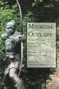 Medieval Outlaws Twelve Tales in Modern English Translation