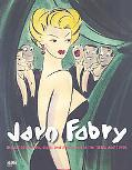 Jaro Fabry: The Art of Fashion, Style, and Hollywood in The 1930s - 1940s: The Art of Fashio...