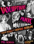 Voluptuous Panic The Erotic World of Weimar Berlin