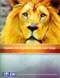 Daniel, un Hombre Amado Por Dios : Un Estudio B�blico Del Libro de Daniel: un Hombre Amado P...