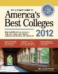 The Ultimate Guide to America's Best Colleges 2012