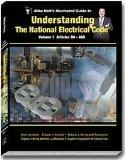 Mike Holt's Illustrated Guide to Understanding the National Electrical Code, based on the 20...