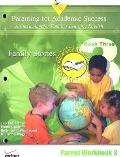 Parenting for Academic Success: A Curriculum for Families Learning English: Unit 3: Family S...