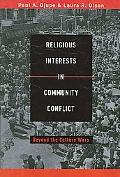 Religious Interests in Community Conflict Beyond the Culture Wars