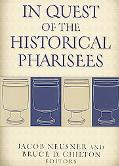 In Quest of the Historical Pharisees
