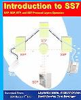 Introduction to Signaling System 7 (SS7) SSP, SCP, STP, and SS7 Protocol Layers Operation