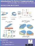 Introduction to Optical Communication, Lightwave Technology, Fiber Transmission, And Optical...