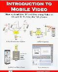 Introduction to Mobile Video, how to Send Live TV and Streaming Video to 2g and 3g Multimedi...