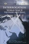 Interrogation: World War II, Vietnam, and Iraq