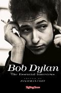 Bob Dylan The Essential Interviews