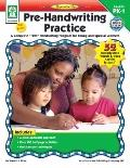 Pre-Handwriting Practice: A Complete First Handwriting - Carson-Dellosa Publishing Company -...