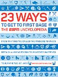 23 Ways to Get to First Base