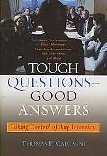 Tough Questions -- Good Answers Crafting Effective Messages
