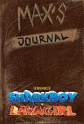 Max's Journal The Adventures Of Shark Boy And Lava Girl
