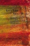 Let's Talk about Death: Breaking Through Old Traditions and Looking for a New Peaceful Approach