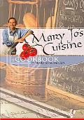 Mary Jo's Cuisine A Cookbook by Mary Jo Mcmillan