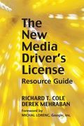 New Media Driver's License : Using Social Media for More Productive Business and Marketing C...