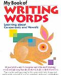 My Book of Writing Words Ages 5,6,7 Learning About Consonants And Vowels