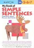 My Book of Simple Sentences Learning about Nouns And Verbs