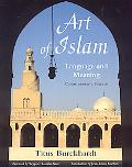 Art of Islam, Language and Meaning: Commemorative Edition