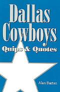 Dallas Cowboys Quips & Quotes