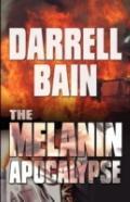 The Melanin Apocalypse