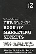 Black Book of Marketing Secrets, Vol. 2