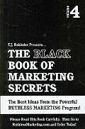 Black Book of Marketing Secrets, Vol. 4