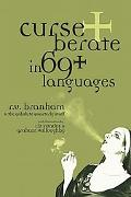 Gobshite Wisdom Curse and Berate It in 69+ Languages