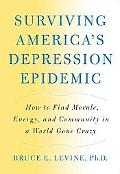 So, Who's Not Depressed A Commonsense Approach to Morale, Healing, and Community