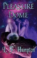 The Pleasure Dome