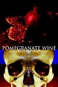 Pomegranate Wine