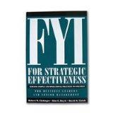 FYI for Strategic Effectiveness, Aligning People and Operation, Practices to Strategy for Bu...
