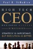 High Tech CEO Business Success Strategies