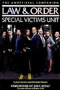The Unofficial Companion Law & Order Special Victims Unit