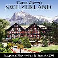 Karen Brown's Switzerland: Exceptional Places to Stay & Itineraries 2008