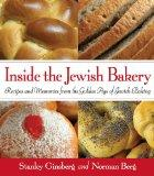 Inside the Jewish Bakery : Recipes and Memories from the Golden Age of Jewish Baking