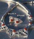 Silver and Stone: Profiles of American Indian Jewelers