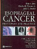 Esophageal Cancer: Principles and Practice