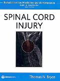 Spinal Cord Injury: Rehabilitation Medicine Quick Reference