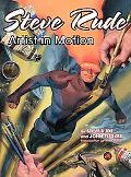 Steve Rude Artist in Motion
