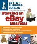 Better Business Bureau's Starting an Ebay Business Insider's Guide to Success