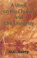 A Week on the Chunky and Chickasawhay