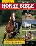 Original Horse Bible : The Definitive Source for All Things Horse