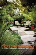 The Texas Garden Resource Book: A Guide to Garden Resources Across the State