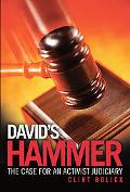 David's Hammer The Case for an Activist Judiciary