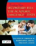 Teaching Your Secondary English Language Learners the Academic Language of Tests: Focusing o...
