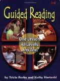 Guided Reading: One Lesson, All Levels, Any Text
