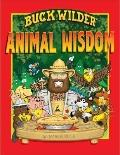 Buck Wilder's Animal Wisdom