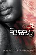 The Criss Cross (Life, Love & Loneliness)